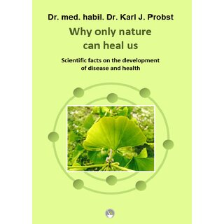 Why only nature can heal us  (NEW)  ENGLISH EDITION
